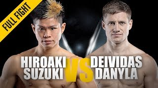 Hiroaki Suzuki vs. Deividas Danyla | ONE: Full Fight | Three-Round Thriller | November 2018