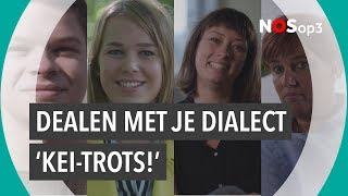 Dealen met je dialect: trots op je taal | NOS op 3