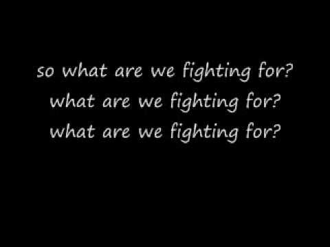 What are we fighting for with lyrics