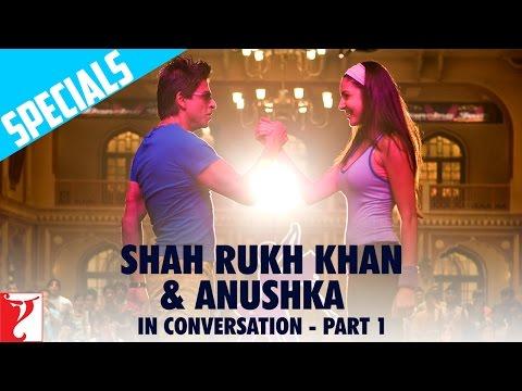 Shah Rukh Khan & Anushka in Conversation - Part 1 - Rab Ne Bana Di Jodi