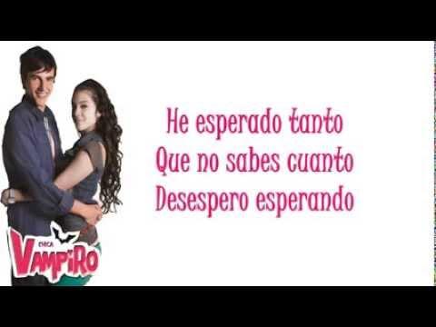 Quiero Todo - Chica Vampiro (Letra) Videos De Viajes