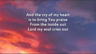 Hillsong - From the inside out - Instrumental with lyrics