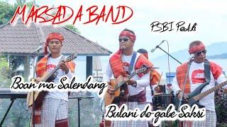 MARSADA BAND - BOAN MA SALENDANG & BULANI DO GABE SAKSI (medley) live Tabo Cottage