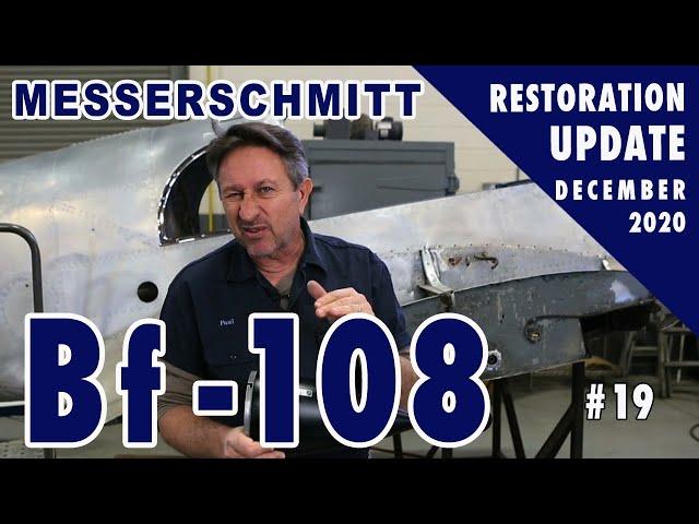 Messerschmitt Bf-108 - Restoration Update #19 - December 2020