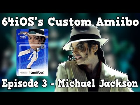 64iOSs Custom Amiibo Episode 3 - Michael Jackson