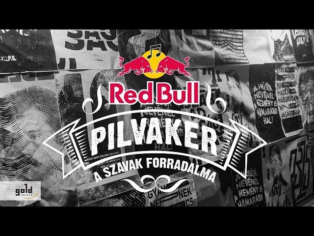 RED BULL PILVAKER 2019 - Márciusi ifjak (Fura Csé, Papp Szabi, Bom & Szivák Zsolt)