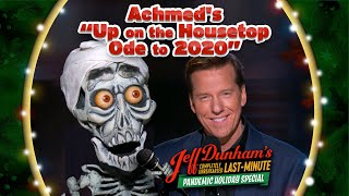 "Achmed's ""Up on the Housetop Ode to 2020"" 