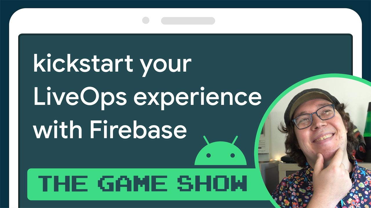 How to Kickstart your LiveOps experience with Firebase - Android Game Dev Show