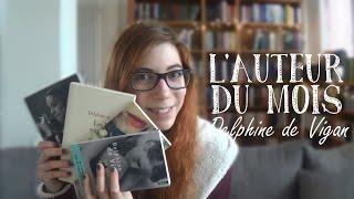 L'auteur du mois | Delphine de Vigan