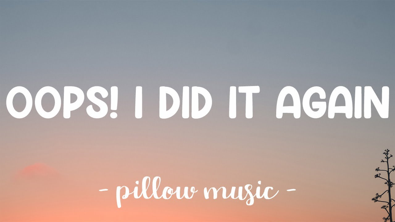Download Oops! I Did It Again - Britney Spears (Lyrics) 🎵
