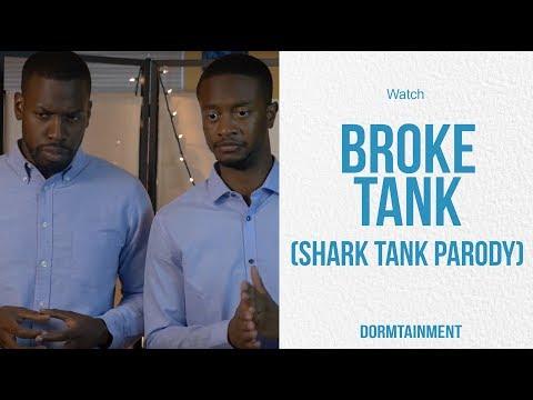 Broke Tank   Shark Tank Parody   DT SKIT