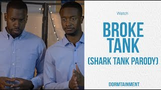 Broke Tank | Shark Tank Parody | DT SKIT