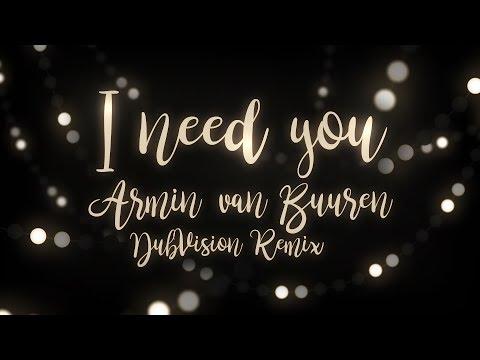 Armin van Buuren - I Need You (DubVision remix) || thndrbx lyric video