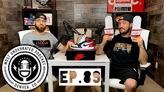 Most Underrated Podcast #89 - Jordan 1 Satin +  Travis Scott Dunk Coming? + Nike/Levi's Drop & More!
