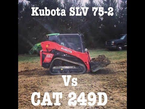 Kubota SLV 75-2 vs Cat 249D 259D Review