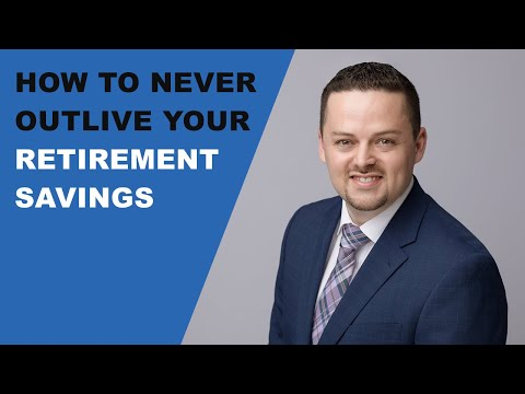 How To Never Outlive Your Retirement Savings