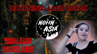 Download lagu DJ Haning - Lagu Dayak (Remix Viral Full Bass 2019)