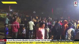 (Live) Barotiwala (Baddi) Kushti Dangal 19 Feb 2021