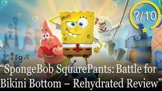 SpongeBob SquarePants: Battle for Bikini Bottom - Rehydrated Review [PS4, Switch, Xbox One, & PC] (Video Game Video Review)
