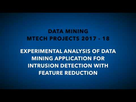 Experimental Analysis Of Data Mining Application For Intrusion Detection With Feature Reduction