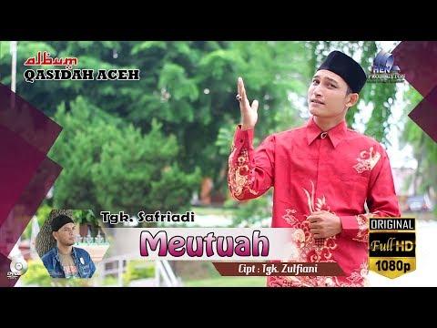 Lagu Terbaru MEUTUAH_SAFRIADI ( Album Qasidah Aceh MEUTUAH ) FULL HD 2017