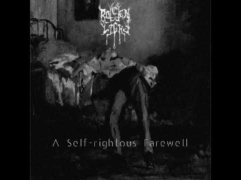 Rotten Light - A Self rightous Farewell (Full Album) Mp3