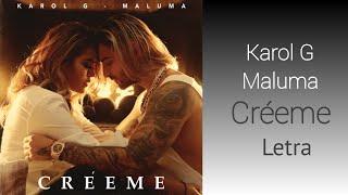 Karol G, Maluma - Créeme (Letra) Video