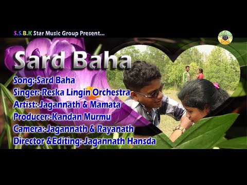 New Santali Video 2017   Sard Baha   Title Song Hd Video Albam 2017