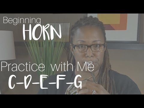 Beginning French Horn: Practice with Me - First 5 Notes