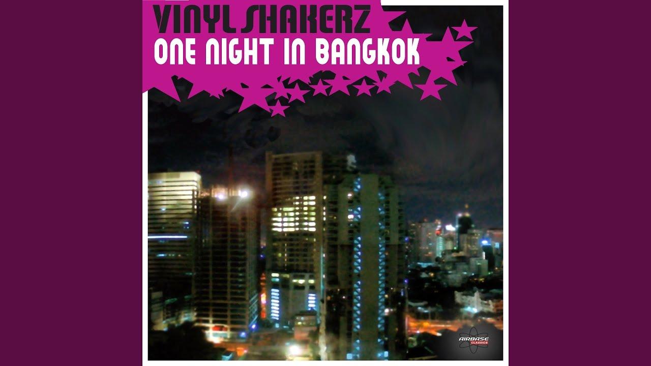 One night in bangkok vinylshakerz