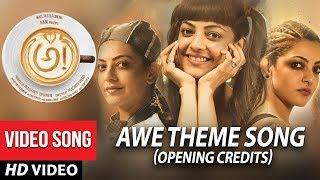 AWE Theme Song Opening Credits Awe Songs అ!   Kajal Aggarwal, Regina, Nithya Menon, Eesha