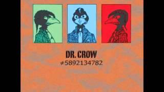 The Deviants   Dr  Crow