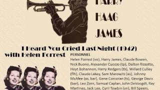 Harry James & Helen Forrest   I Heard You Cried Last Night  1942)
