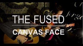 Video Canvas Face - The Fused In Session For Unique Lullaby download MP3, 3GP, MP4, WEBM, AVI, FLV November 2018
