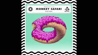 Monkey Safari - Fat Papa (Original Mix)