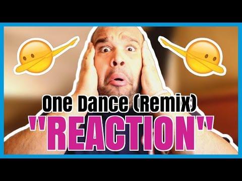 JUSTIN BIEBER - ONE DANCE [REMIX] REACTION