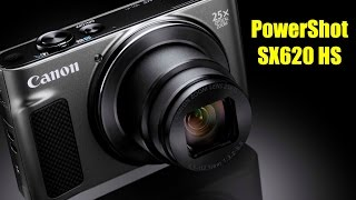 Canon PowerShot SX620 HS - First Look