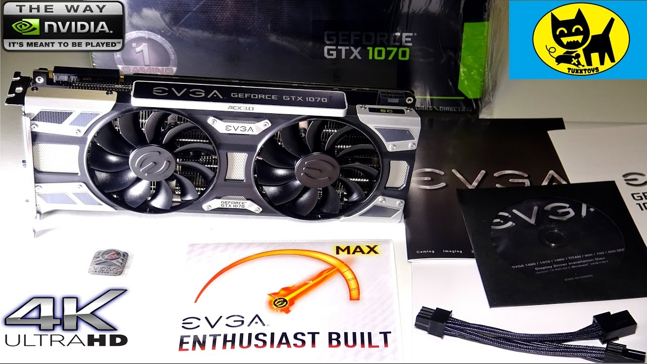 EVGA GeForce GTX 1070 SC GAMING - BEST VIDEO CARD! - 4K UHD VIDEO