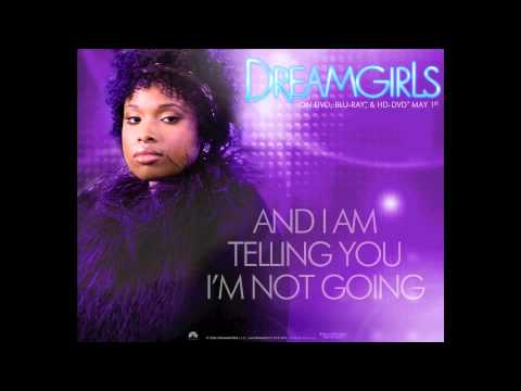 Dreamgirls  And I Am Telling You Im Not Going