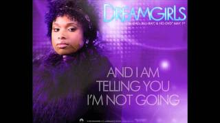 Dreamgirls - And I Am Telling You I