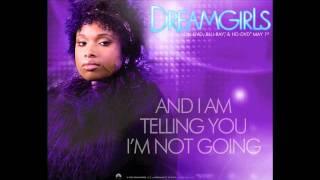 Dreamgirls - And I Am Telling You I