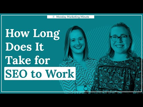 How Long Does SEO Take? | Monday Marketing Minute by Oneupweb