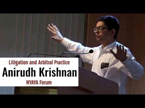 Litigation and Arbitral Practice | Anirudh Krishnan | NYAYA Forum | NALSAR