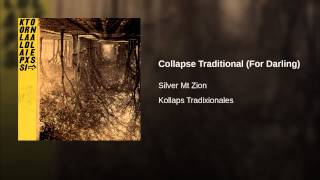 Collapse Traditional (For Darling)