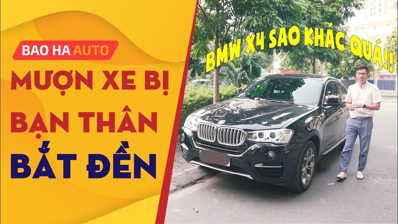 BMW X4 Lột xác quá khác, bạn cho mượn xe không nhận ra |BẢO HÀ AUTO