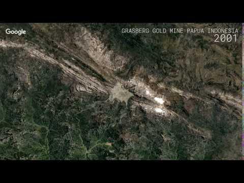 Google Timelapse: Grasberg Gold Mine, Papua, Indonesia