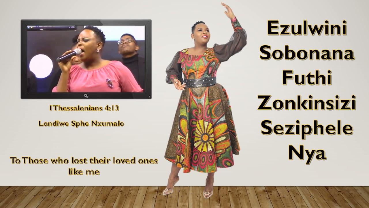 Download Londiwe Sphe Nxumalo_ EZulwini Sobonana