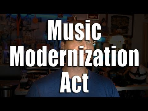Lawyer Reacts: Music Modernization Act, new Copyright Law