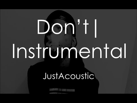 Don't - Bryson Tiller (Acoustic Instrumental)