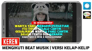 CARA MEMBUAT VIDEO QUOTES KELAP KELIP MENGIKUTI BEAT MUSIC DI ANDROID